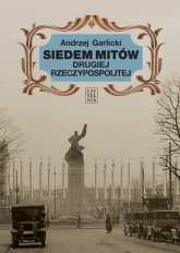 Siedem mitów Drugiej Rzeczypospolitej - Andrzej Garlicki | mała okładka