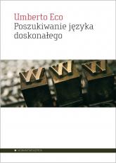 Poszukiwanie języka doskonałego w kulturze europejskiej - Umberto Eco | mała okładka