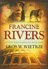 Głos w wietrze - Francine Rivers   mała okładka