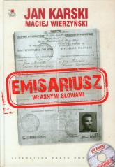 Emisariusz Własnymi słowami Książka z płytą CD - Karski Jan, Wierzyński Maciej | mała okładka