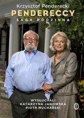 Pendereccy Saga rodzinna - Krzysztof Penderecki | mała okładka