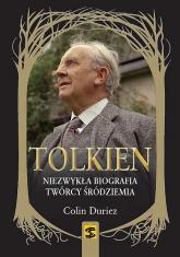 Tolkien Niezwykła biografia twórcy Śródziemia - Colin Duriez | mała okładka