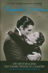 Przeminęło z wiatrem Od bestselleru do filmu wszech czasów - Brown Ellen F., Wiley John Jr   mała okładka