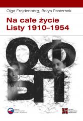 Na całe życie Listy 1910–1954 - Frejdenberg Olga, Pasternak Borys | mała okładka