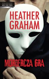 Mordercza gra - Heather Graham | mała okładka