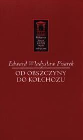 Od obszczyzny do kołchozu - Pisarek Edward Władysław | mała okładka