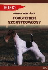 Foksterier szorstkołosy - Joanna Zarzyńska | mała okładka