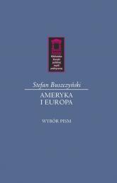 Ameryka i Europa - Stefan Buszczyński | mała okładka
