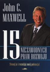 15 niezawodnych praw rozwoju - Maxwell John C. | mała okładka