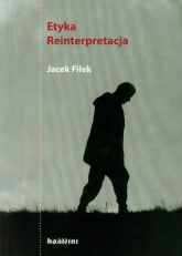 Etyka Reinterpretacja - Jacek Filek | mała okładka