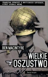 Wielkie oszustwo - Ben Macintyre | mała okładka
