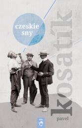 Czeskie sny - Pavel Kosatik | mała okładka