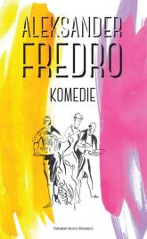 Komedie - Aleksander Fredro | mała okładka