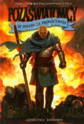 Pozaświatowcy Tom 3 W pogoni za proroctwem - Brandon Mull | mała okładka