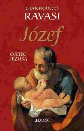 Józef Ojciec Jezusa - Ravasi Gianfranco | mała okładka