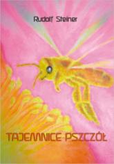 Tajemnice pszczół - Rudolf Steiner   mała okładka