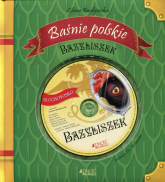 Baśnie polskie Bazyliszek - Liliana Bardijewska | mała okładka