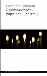 O podstawowych pojęciach judaizmu - Gershom Scholem | mała okładka
