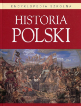 Historia Polski Encyklopedia szkolna -  | mała okładka