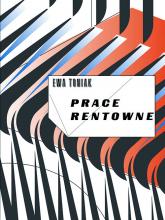Prace rentowne - Ewa Toniak | mała okładka