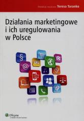 Działania marketingowe i ich uregulowania w Polsce -  | mała okładka