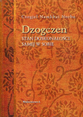 Dzogczen Stan doskonałości samej w sobie - Norbu Czogjal Namkhai | mała okładka