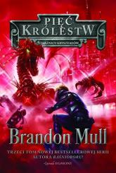 Pięć Królestw Tom 3 Strażnicy kryształów - Brandon Mull | mała okładka