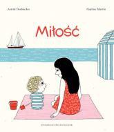 Miłość - Astrid Desbordes | mała okładka