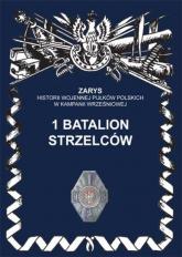 1 batalion strzelców - Przemysław Dymek | mała okładka