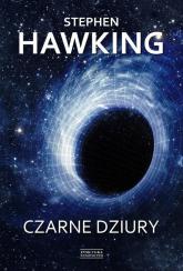 Czarne dziury - Stephen Hawking | mała okładka