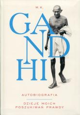 Gandhi Autobiografia Dzieje moich poszukiwań prawdy - Mahatma Gandhi | mała okładka
