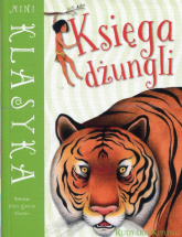 Mini Klasyka Księga dżungli - Rudyard Kipling | mała okładka