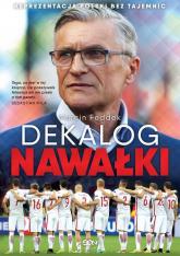 Dekalog Nawałki Reprezentacja Polski bez tajemnic - Marcin Feddek | mała okładka