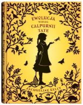 Ewolucja według Calpurni Tate - Jacqueline Kelly   mała okładka