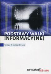 Podstawy walki informacyjnej - Aleksandrowicz Tomasz R. | mała okładka