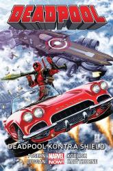 Deadpool - Deadpool kontra SHIELD Tom 4 - Posehn Brian, Duggan Gerry | mała okładka