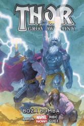 Thor Gromowładny - Boża bomba Tom 2 - Jason Aaron | mała okładka