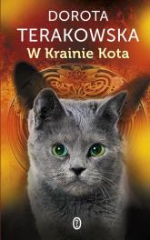 W krainie Kota - Dorota Terakowska | mała okładka