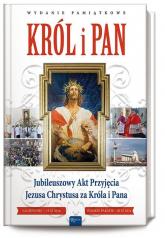 Król i Pan Jubileuszowy Akt Przyjęcia Jezusa Chrystusa za Króla i Pana -  | mała okładka