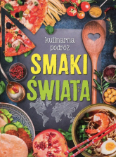 Kulinarna podróż Smaki świata - Iwona Czarkowska | mała okładka