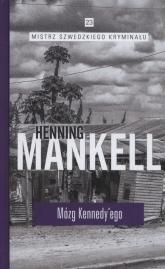 Mózg Kennedyego - Henning Mankell | mała okładka