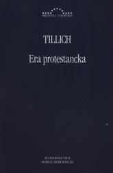 Era protestancka - Paul Tillich | mała okładka