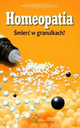 Homeopatia Śmierć w granulkach? -  | mała okładka