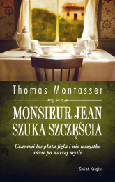 Monsieur Jean szuka szczęścia - Thomas Montasser | mała okładka
