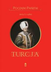 Początki państw Turcja - Łątka Jerzy S. | mała okładka