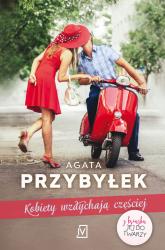 Kobiety wzdychają częściej - Agata Przybyłek | mała okładka