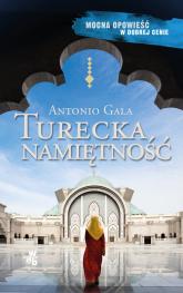 Turecka namiętność - Antonio Gala | mała okładka