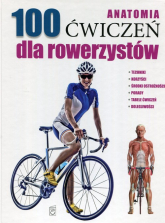 Anatomia 100 ćwiczeń dla rowerzystów - Guillermo Seijas | mała okładka