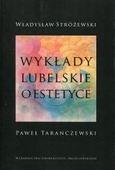 Wykłady lubelskie o estetyce - Władysław Stróżewski | mała okładka