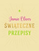 Świąteczne przepisy - Jamie Olivier   mała okładka